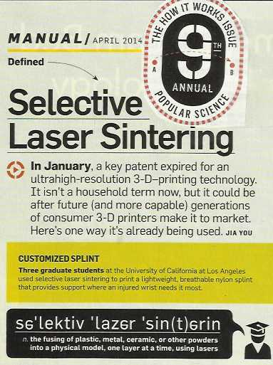"Image Credit:  From Popular Science ""How It Works Issue"" of 2014, insight on what's going on in the world of 3-D printing, particlarly selective laser sintering."