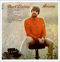Image Credit:  Cover art for the album Arizona by Mark Lindsay, formerly of the 60's band Paul Revere & The Raiders.