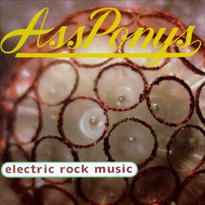 Cover art for the Cincinnatti band Ass Ponys' CD Electric Rock Music