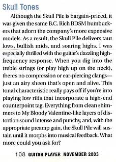 Review of the B.C. Rich BDSM pickups from Guitar Player magazine, November 2003 issue, page 108, written by Editor in Chief Michael Molenda of http://www.myspace.com/michaelmolenda
