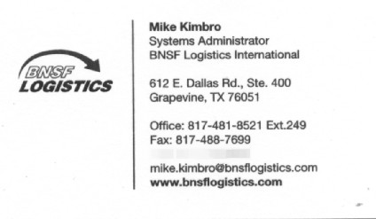 Business card from where I worked at BNFS Logistics International in Grapeinve, Texas as System Administrator.