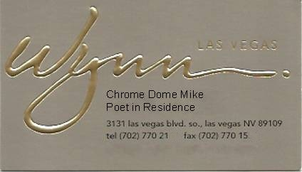 A ficticious business card for the make believe position of poet in residence from The Wynn Resort Hotel and Casino in Las Vegas, Nevada
