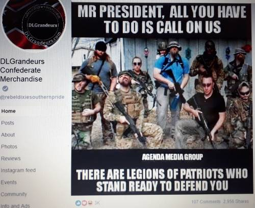 A meme with a militia theme created by the Agenda Media Group of Austin, Texas, and then posted on Facebook by DL Grandear Confederate Merchandise of Florida.