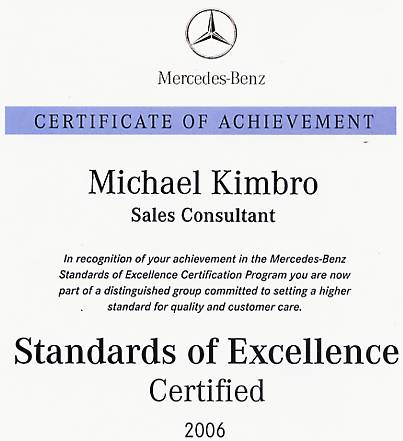 Certificate of Achievement documenting my certification as a Mercedes-Benz Sales Consultant, as part of the MB Excellence Certification Program in 2006