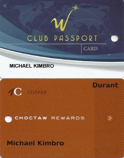 Cards for the Winstar Club Passport players club and the Choctaw Rewards players program