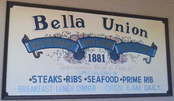 Pic of the sign for the Bella Union Restaurant in Tombstone, AZ.
