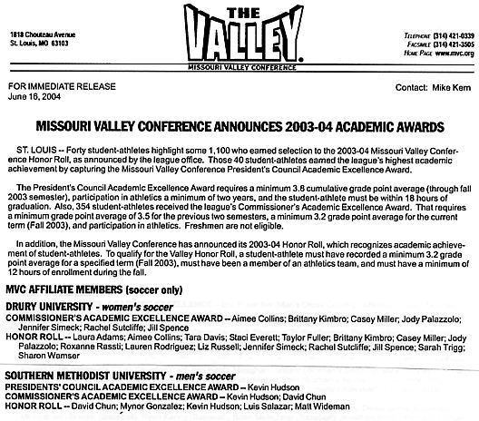 Missouri Valley Conference Commissioner's Academic Excellence Award for 2003